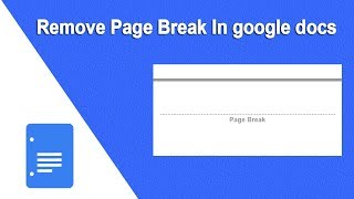 How to Remove Page Break from a Document in Google Docs
