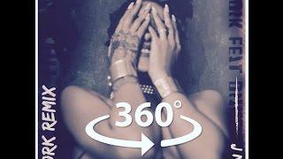 360° Video Rihanna - Work ft. Drake (J Nez Cayman Remix)