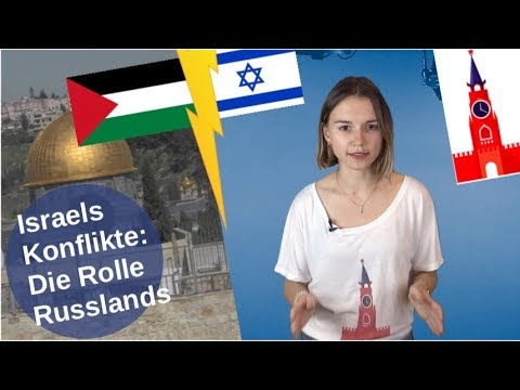 Israels Konflikte und Russlands Rolle [Video]