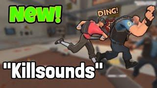 "TF2: New Feature ""Killsounds"" AKA Last Hit Sound"