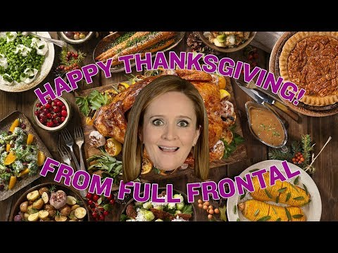 Happy Thanksgiving, YouTube! | Full Frontal on TBS
