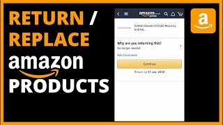 How To RETURN or REPLACE AMAZON Items (And Get Money Back)
