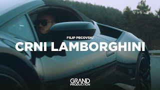 Filip Pecovski - Crni lamborghini - (Official Video 2019)