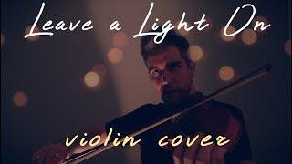 Leave A Light On - Tom Walker Violin