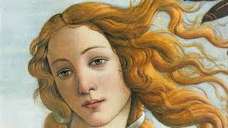 The most BEAUTIFUL GIRL ever, in Botticelli's opinion