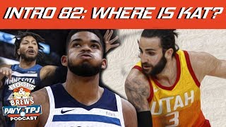 Intro 82: Where Is Karl Anthony Towns + Derrick Rose X Factor | Hoops N Brews