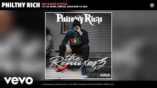 Philthy Rich   Big Dawg Status (Remix) (Audio) Remix Ft. Lil Durk, FMB DZ, Sada Baby, Que