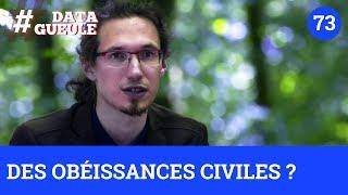 Des obéissances civiles ? - #DATAGUEULE 73