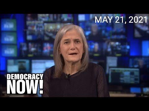 Top U.S. & World Headlines — May 21, 2021