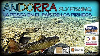 ANDORRA Fly Fishing by O2NATOS 2013 ᴴᴰ