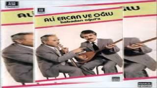 Ali Ercan Ve Oğlu & Babadan Oğula [© Şah Plak] Official Audio