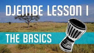 Djembe Lesson 1 - Bass and Slap Tone