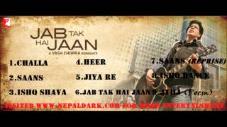 Jab Tak Hai Jaan Full Songs Jukebox (FilmyAsia.Com)