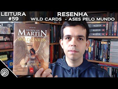 LEITURA #59 - WILD CARDS LIVRO 4 - ASES PELO MUNDO