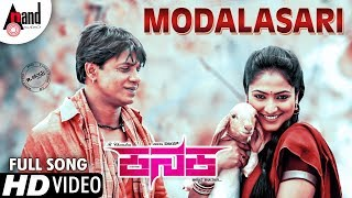 KANAKA | Modalasari | New HD Video Song 2018 | Duniya Vijay | Haripriya | R.Chandru | Naveen Sajju