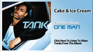 Cake and Ice Cream-Tank