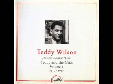 Teddy Wilson And His Orchestra. There's A Lull In My Life. 1937.