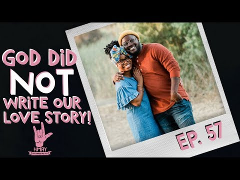 How Married Are You?! 057  God Did NOT Write Our Love Story!