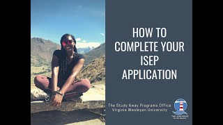 How to Complete Your ISEP Application