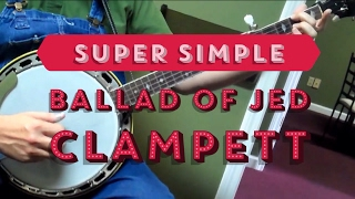 Super Simple Arrangement of The Ballad of Jed Clampett