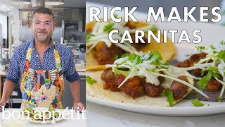 Rick Makes Double-Pork Carnitas and Corn Tortillas | From the Test Kitchen | Bon Appétit