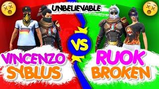 Vincenzo + Syblus Vs RUOK FF + Broken Gaming    Free Fire Insane  Battle b/w Clash of Gods - Nonstop