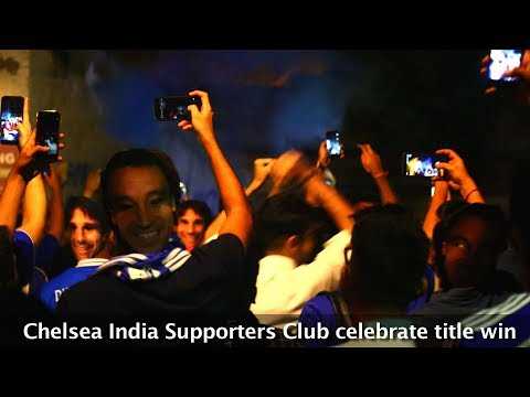 Chelsea Fans In India Celebrate Their EPL Title Win In Style