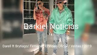 Darell ❌ Brytiago / Velitas Firmando El Video Official ) 2019