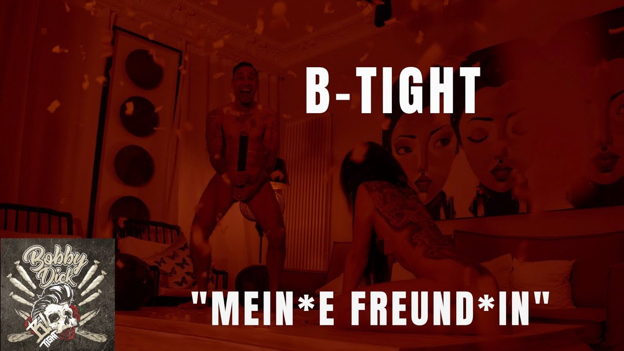 B-Tight feat. Kitty Kat – Mein*e Freund*in