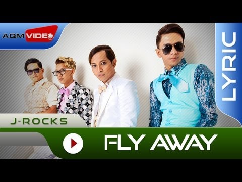 J-Rocks - Fly Away | Official Lyric Video