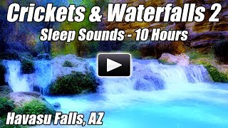10 Hour Deep Sleep Nature Sounds Crickets Waterfalls Havasu Falls Relax Sound Water Blue Nightlight