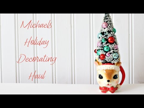 Micheals Holiday Decorating Haul