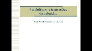Paralelismo e Transações distribuídas
