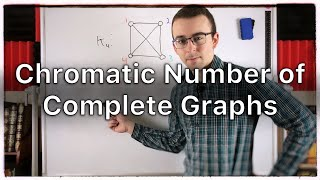 Chromatic Number of Complete Graphs   Graph Theory