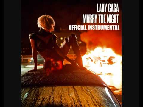 Lady GaGa - Marry The Night (Official Instrumental), 2011