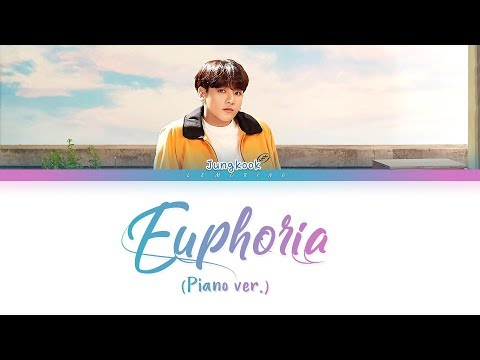 BTS Jungkook - Euphoria (Piano Ver.) (방탄소년단 정국 - 유포리아) [Color Coded Lyrics/Han/Rom/Eng/가사]