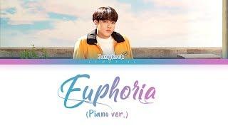 BTS Jungkook   Euphoria (Piano Ver.) (방탄소년단 정국   유포리아) [Color Coded LyricsHanRomEng가사]
