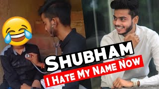 My Name Is More Famous Than @TriggeredInsaan | Shubham | Est Entertainment