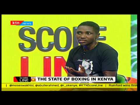 Scoreline: State of Boxing in Kenya [Part 1]