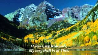 O Jesus, My Redeemer (My Song)