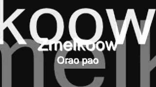 Zmelkoow - Orao pao