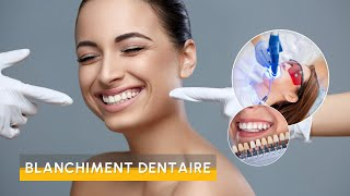 Video Blanchiment Dentaire