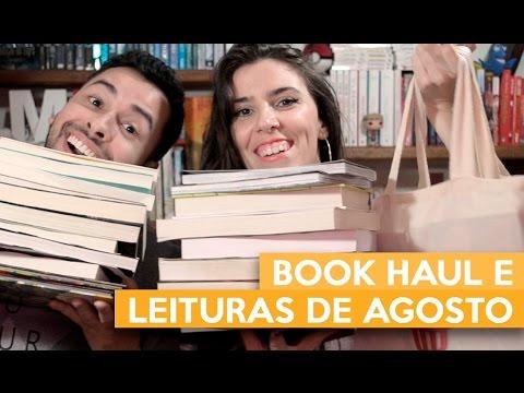BOOK HAUL E LEITURAS DE AGOSTO | Admirável Leitor