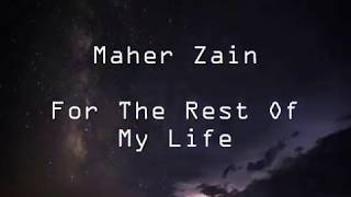 maher zain for the rest of my life lyrics - TH-Clip
