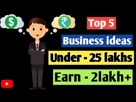 , title : 'Under 25 Lakh Top 5 Business idea in india | High investment business ideas | YouTok Earning