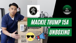 Mackie Thump 15A: Unboxing, First Reaction & Quick Review!! 🔈🔥