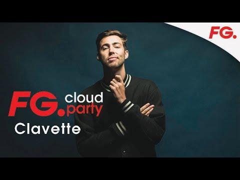 CLAVETTE | FG CLOUD PARTY | LIVE DJ MIX | RADIO FG