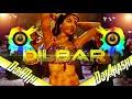 Dilbar Dilbar || Satyameva Jayate || New Version Dj Mix | Latest Bollywood || Dj Akash Amawan Nawada