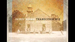 Jaimeo Brown - Power Of God