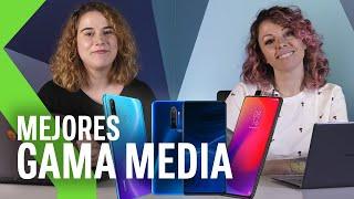 LOS 13 MEJORES SMARTPHONES DE GAMA MEDIA DE 2019